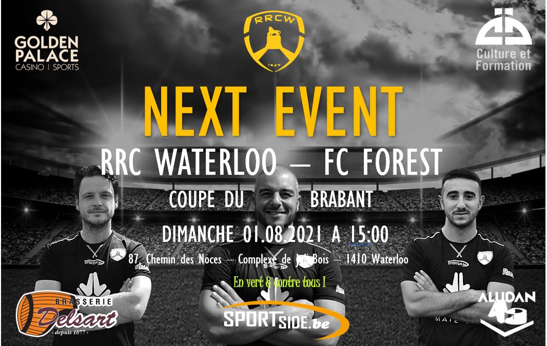 32ème de finale de Coupe du brabant & première rencontre contre le FC Forest (P2 Bxl)